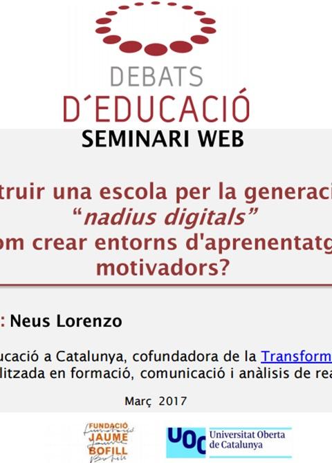 Construir una escola per la generació de nadius digitals, Neus Lorenzo