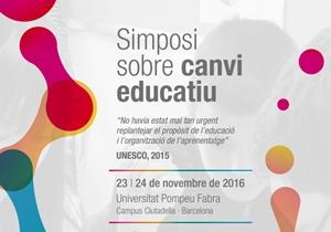 El Simposi sobre Canvi Educatiu demana personalitzar l'aprenentatge i reformular avaluació, formació, capacitació de docents i organització