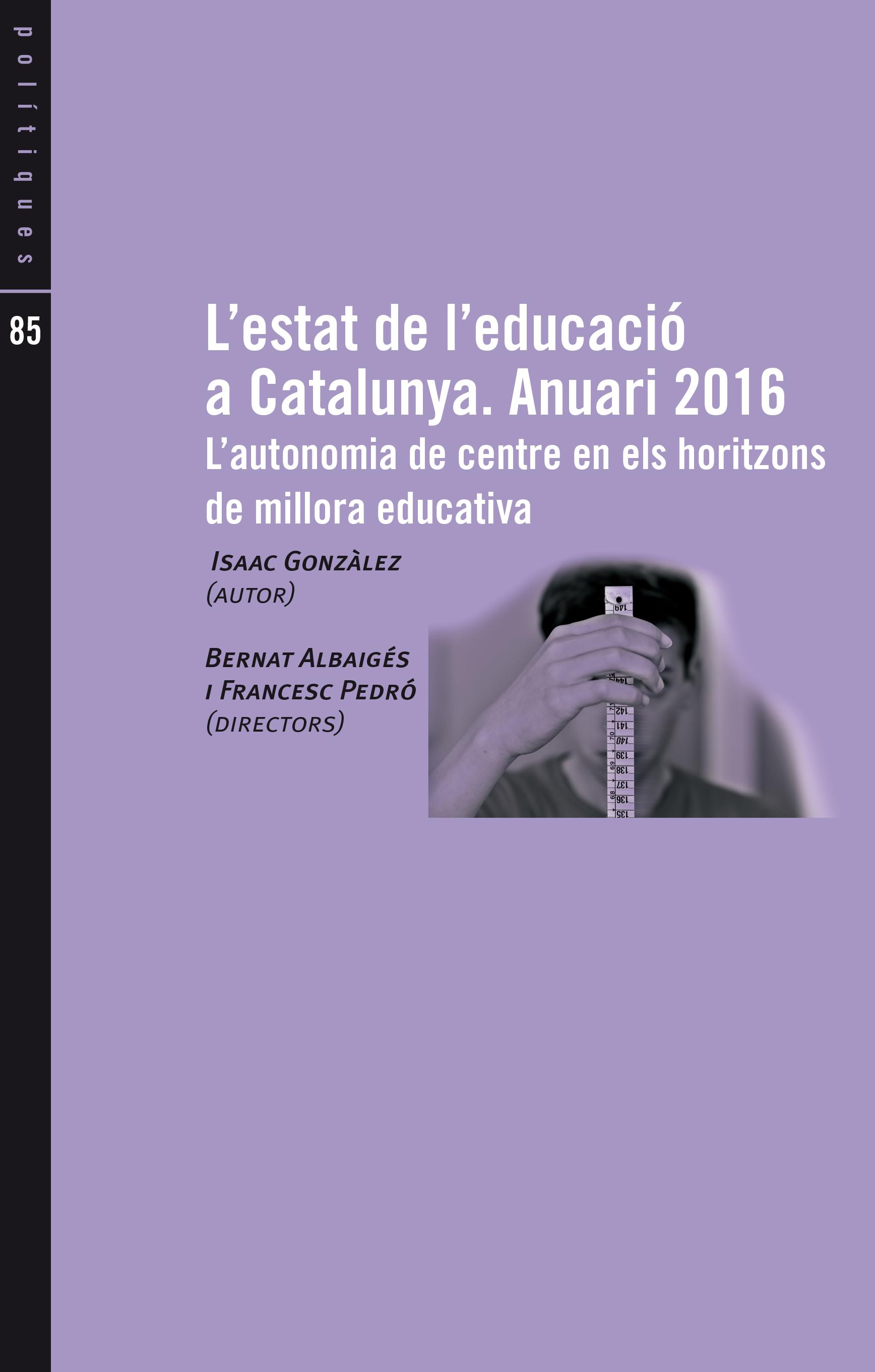L'autonomia de centre en els horitzons de millora educativa