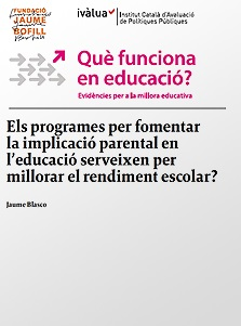 Els programes per fomentar la implicació parental en l'educació serveixen per millorar el rendiment escolar?
