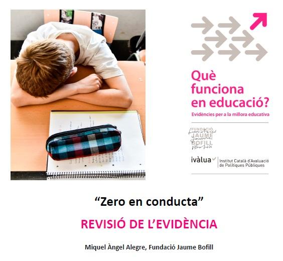 """Presentació. """"Zero en conducta"""": revisió de l'evidència"""