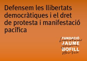 Defensem les llibertats democràtiques i el dret de protesta i manifestació pacífica