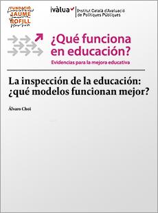 La inspección de la educación: ¿qué modelos funcionan mejor?
