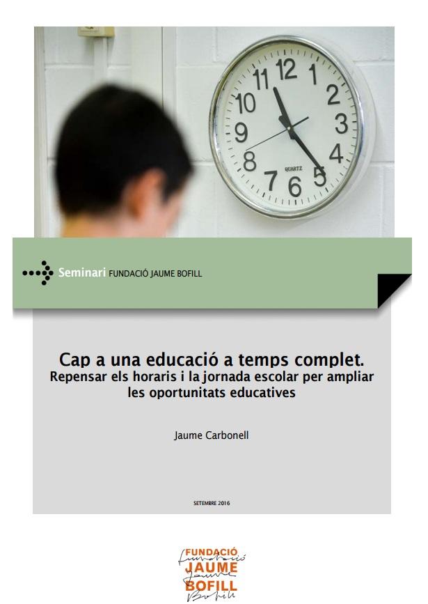 Cap a una educació a temps complet