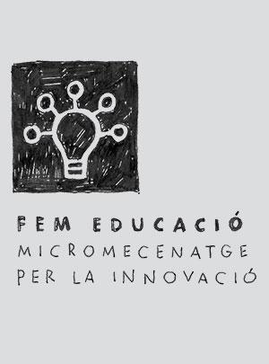 Tens una idea o projecte per millorar l'educació? Necessites suport o acompanyament per a desenvolupar-la?