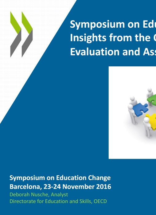Symposium on Education Change: Insights from the OECD Reviews of Evaluation and Assessment in Education