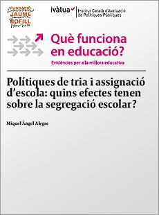 Polítiques de tria i assignació d'escola: quins efectes tenen sobre la segregació escolar?