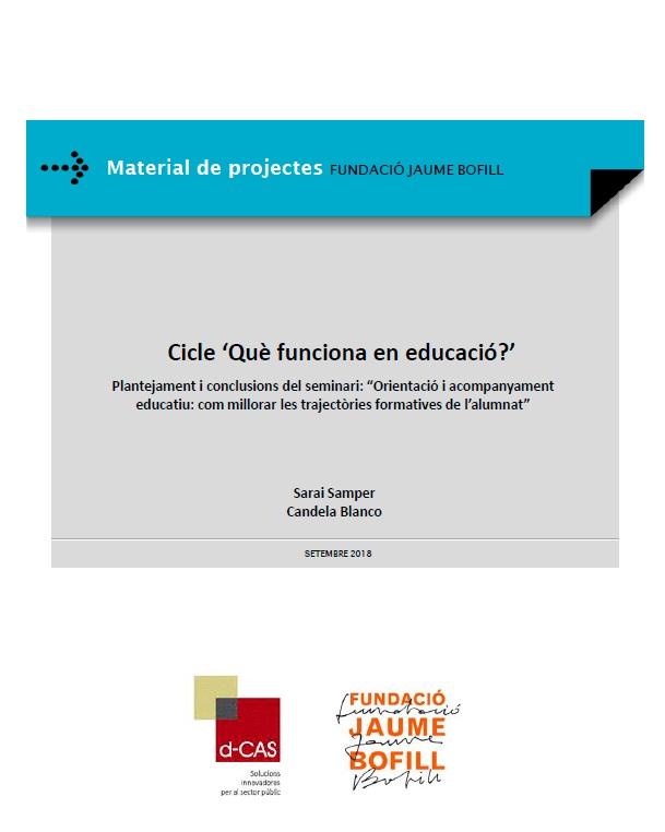 Orientació i acompanyament educatiu: com millorar les trajectòries formatives de l'alumnat