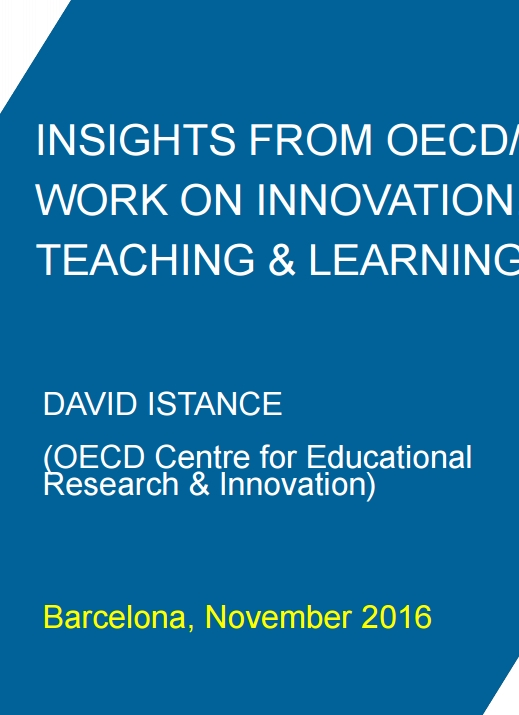 INSIGHTS FROM OECD/CERI WORK ON INNOVATION, TEACHING & LEARNING