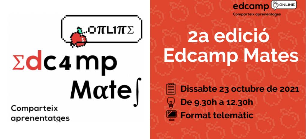 Segona edició de l'Edcamp Mates Online!