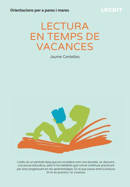 Lectura en temps de vacances. Orientacions per a pares i mares