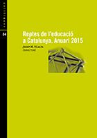 Reptes de l'educació a Catalunya. Anuari 2015