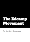 The Edcamp Movement