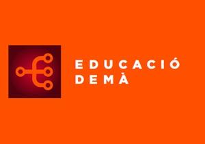 Els seminaris i els laboratoris d'Educació Demà arriben a Girona!
