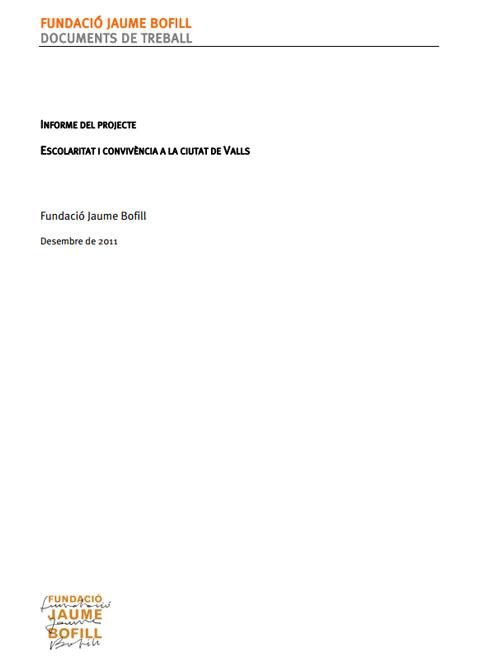 Informe del projecte. Escolaritat i convivència a la ciutat de Valls