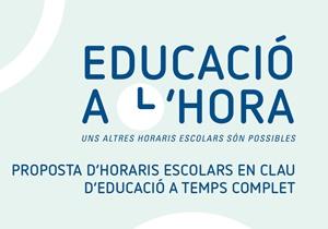 Educació a l'hora: una proposta d'horaris escolars per a una educació equitativa i integral