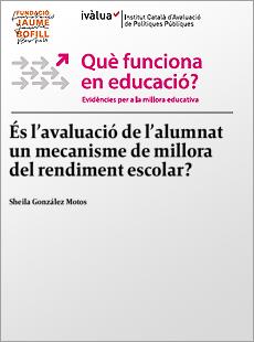 És l'avaluació de l'alumnat un mecanisme de millora del rendiment escolar?