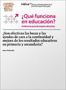 ¿Son efectivas las becas y las ayudas de cara a la continuidad y mejora de los resultados educativos en primaria y secundaria?