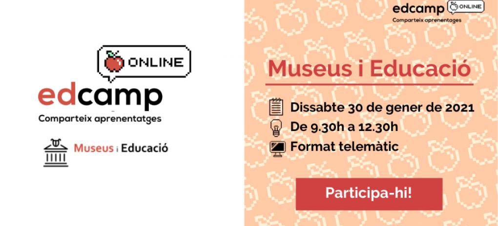Edcamp: Museus i educació