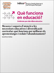 Mesures i suports d'atenció a les necessitats educatives i diversificació curricular: què funciona per millorar els aprenentatges i reduir l'abandonament?
