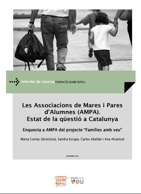 """Les Associacions de Mares i Pares d'Alumnes (AMPA). Estat de la qüestió a Catalunya. Enquesta a AMPA del projecte """"Famílies amb veu"""""""