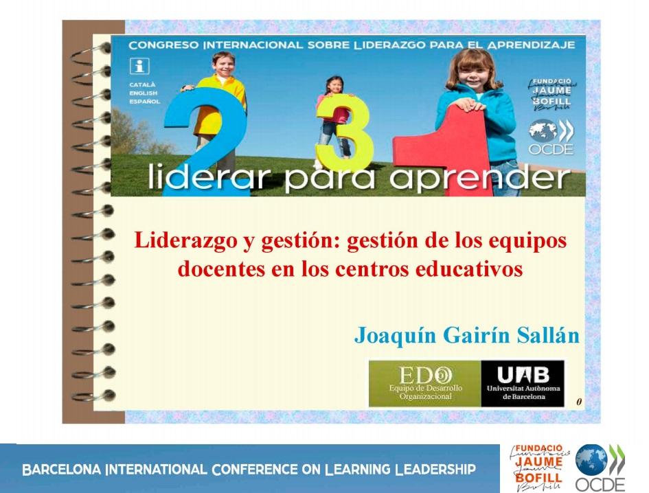 Liderazgo y gestión: gestión de los equipos docentes en los centros educativos