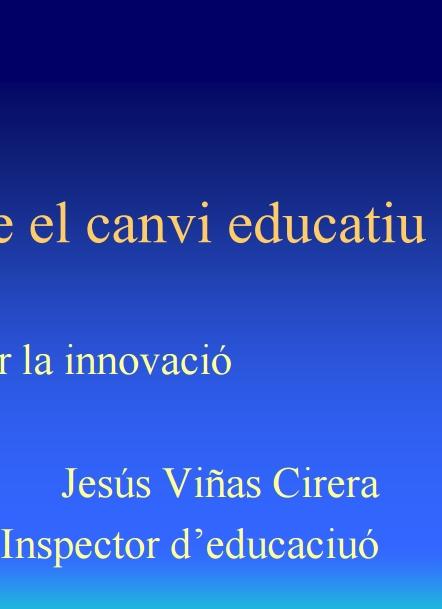 Avaluar la innovació. Jesús Viñas