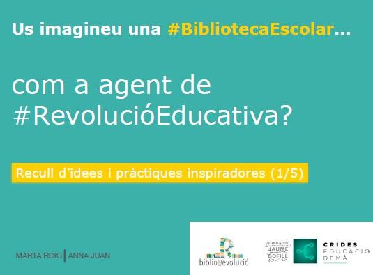 Us imagineu una BE com a agent de revolució educativa?