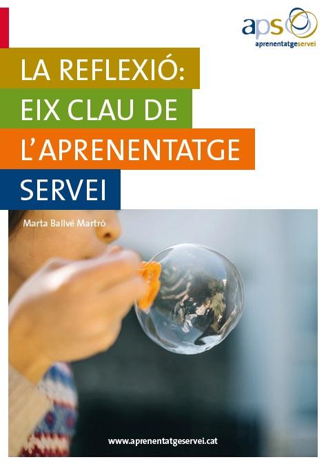 La reflexió: eix clau de l'Aprenentatge Servei
