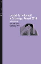 L'estat de l'educació a Catalunya. Anuari 2016. Introducció