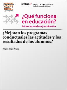 ¿Mejoran los programas conductuales las actitudes y los resultados de los alumnos?