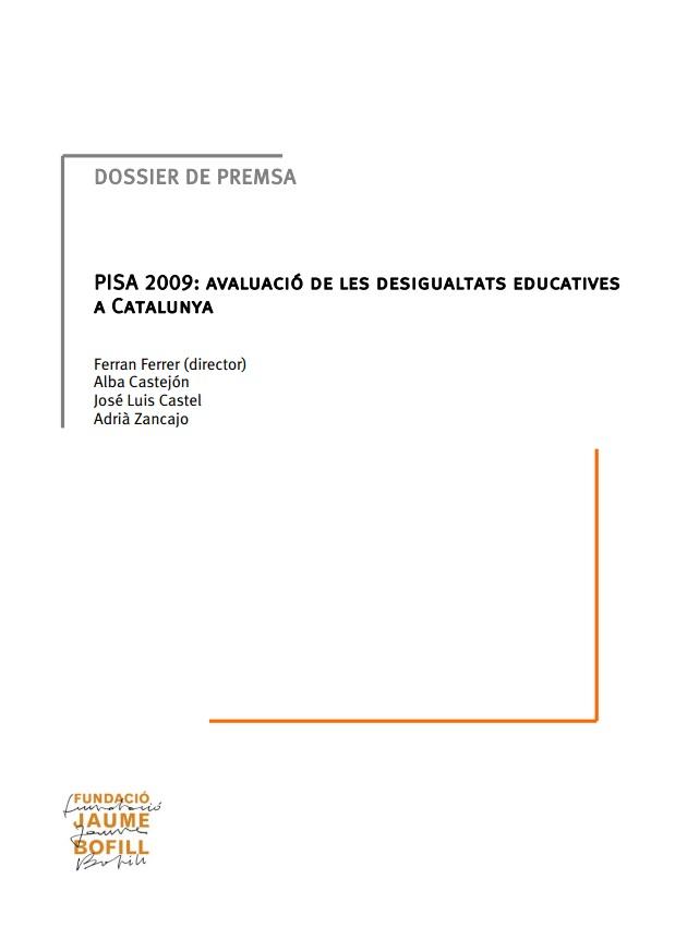 Dossier de premsa: PISA 2009: avaluació de les desigualtats educatives a Catalunya