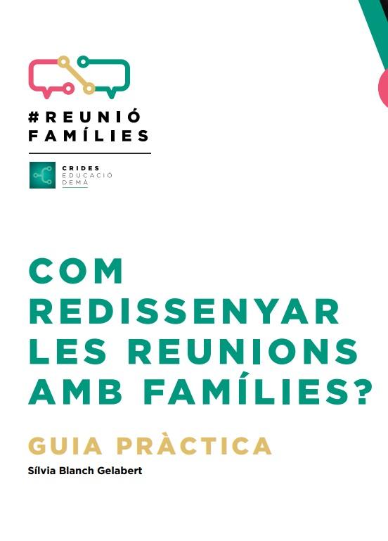 Com redissenyar les reunions amb les famílies?