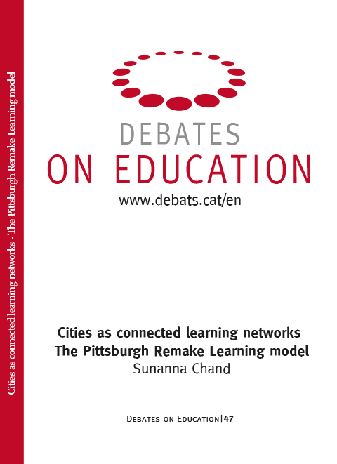 Cities as connected learning networks The Pittsburgh Remake Learning model. Sunanna Chand
