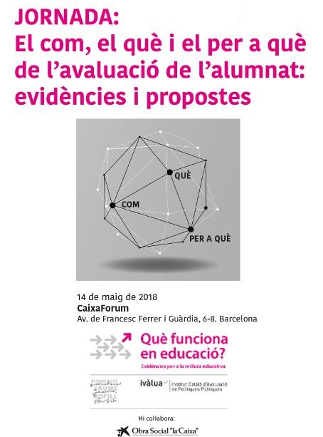 JORNADA: El com, el què i el per a què de l'avaluació de l'alumnat: evidències i propostes
