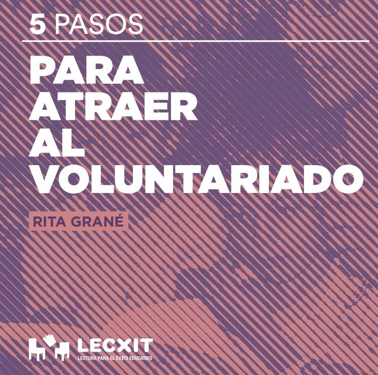 5 pasos para atraer al voluntariado