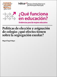 Políticas de elección y asignación de colegio: ¿qué efectos tienen sobre la segregación escolar?