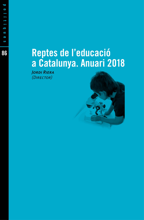 Reptes de l'educació a Catalunya. Anuari 2018