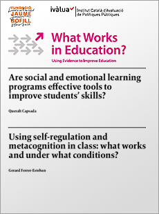 Are social and emotional learning programs effective tools to improve students' skills? / Using self-regulation and metacognition in class: what works and under what conditions?