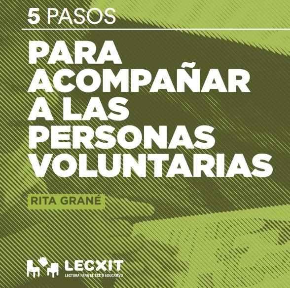 5 pasos para acompañar a las personas voluntarias