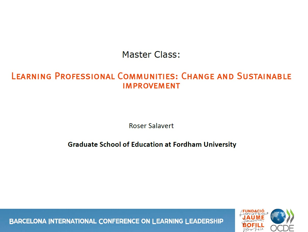 Learning Professional Communities: Change and Sustainable improvement