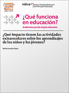 ¿Qué impacto tienen las actividades extraescolares sobre los aprendizajes de los niños y los jóvenes?