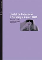 L'estat de l'educació a Catalunya. Anuari 2016