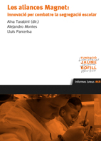 Les aliances Magnet: innovació per combatre la segregació escolar