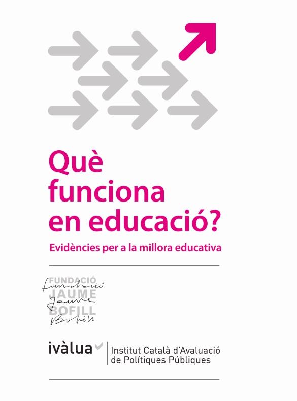 Què funciona en educació?