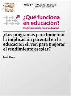 ¿Los programas para fomentar la implicación parental en la educación sirven para mejorar el rendimiento escolar?