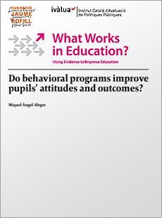 Do behavioral programs improve pupils' attitudes and outcomes?