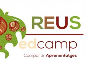 Edcamp Reus: Transformar per aprendre